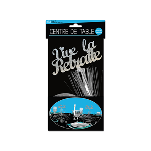 "Centre de table ""Vive La Retraite"" 25 cm"